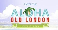 Aloha_OldLondon_Sweepstakes
